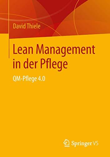 Lean Management in der Pflege: QM-Pflege 4.0