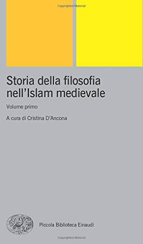 Storia della filosofia nell'Islam medievale: Volume primo: Vol. 1