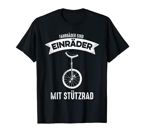 Fahrräder sind Einräder mit Stützrad, Einrad T-Shirt