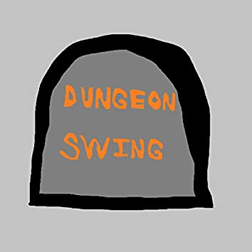 Dungeon Swing