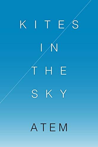 Kites in the Sky (English Edition) eBook: Atem: Amazon.es: Tienda Kindle
