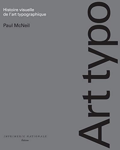 Histoire visuelle de l'art typographique / 1454-2015
