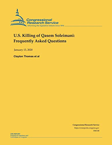 U.S. Killing of Qasem Soleimani: Frequently Asked Questions