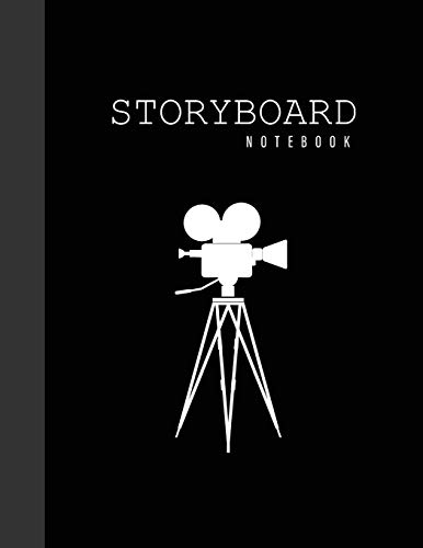 Storyboard Notebook: Black Camera Cover | Blank Film Storyboard Template Panel | 6 Frames Per Page 120 Pages to Sketchbook Creative Drawing Ideal For ... Students, Documentaries, Advertisers, Short