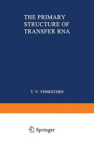 The Primary Structure of Transfer Rna