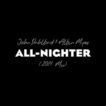 All-nighter (2014 Mix)
