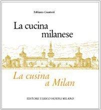 La cucina milanese-La cusina a Milan