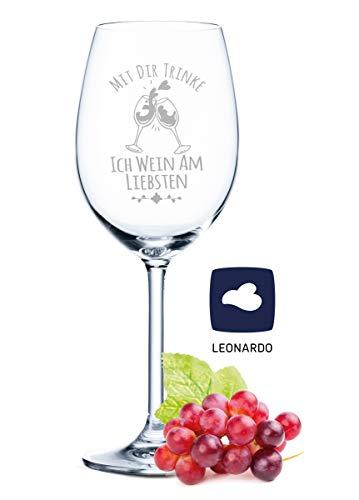 Leonardo Weinglas mit Gravur - Mit dir trinke ich Wein am liebsten - Geschenk für Hobby-Sommelier & Weinliebhaber - Weingläser - Geburtstagsgeschenk für Frauen & Männer