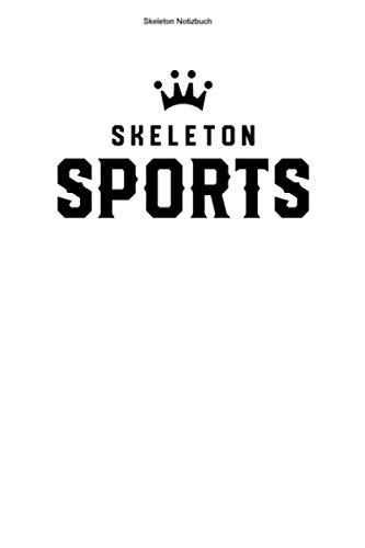 Skeleton Notizbuch: 100 Seiten | Punkteraster | Schlitten Rodeln Geschenk Rennen Team Gewinner Trainer Rodelschlitten Champion Wintersport Rennfahrer Rodel Hobby Athlet