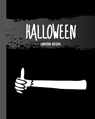 """Halloween Composition Notebook: Hand Spook - Classic Black 8x10"""" 110 Pages Wide Ruled Paper, Blank Lined Diary / Journal / Notes, Book Gifts (Halloween Composition Books)"""