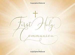First Holy Communion Guest Book: Beautifully designed with space for 250 guest and their messages   Inspirational quote on the back cover: Faith is like a little seed, if planted it will grow