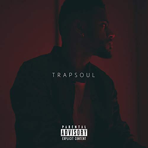 T R A P S O U L [Explicit]