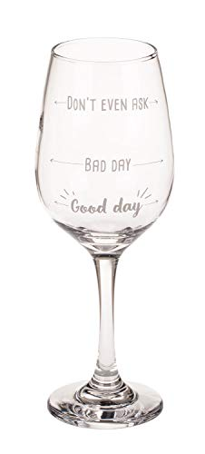 Out of the Blue 750116 - Copa de vino con texto 'Don't even ask - Bad day - Good day', para aprox. 420 ml, aprox. 22,5 cm, en caja de regalo de papel de estraza