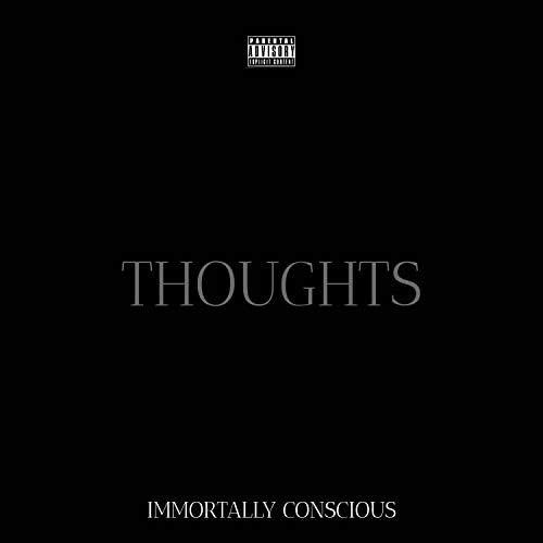 Immortally Conscious