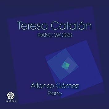 Teresa Catalán: Piano Works