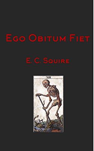 Ego Obitum Fiet