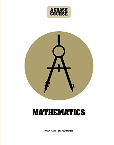 Math: A Crash Course: Become An Instant Expert Front Cover
