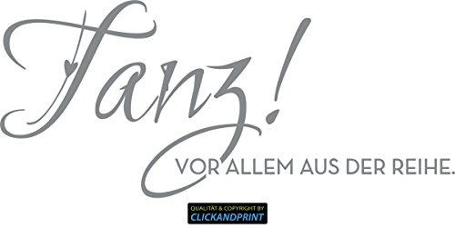 CLICKANDPRINT Aufkleber » Tanz! Vor allem aus der Reihe, 150x65,4cm, Telegrau • Dekoaufkleber / Autoaufkleber / Sticker / Decal / Vinyl