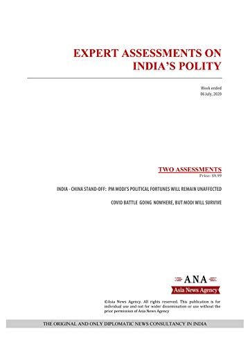 EXPERT ASSESSMENTS ON INDIA'S POLITY: Weekly News and Analysis on India, 06 July 2020