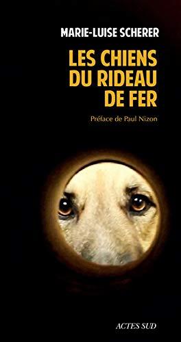 Scherer, M: chiens du rideau de fer