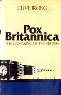 Pox Britannica; the unmaking of the British 0841503419 Book Cover
