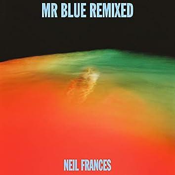 Mr Blue Remixed