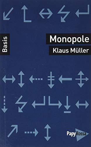 Monopole (Basiswissen Politik / Geschichte / Ökonomie)