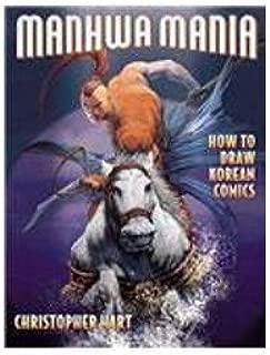Manhwa Mania: How to Draw Korean Comics
