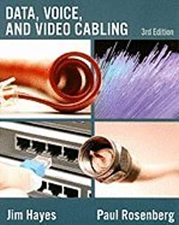 Data, Voice, &_Video Cabling 3RD EDITION