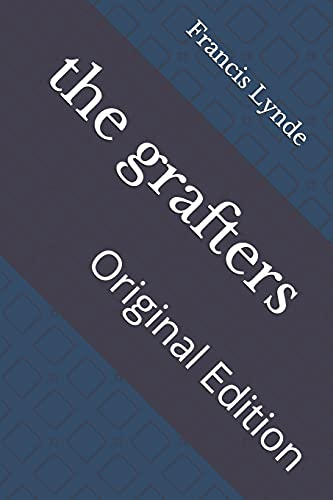 the grafters: Original Edition
