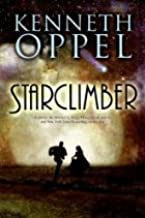 by Kenneth Oppel Starclimber [BARGAIN PRICE] 1 edition