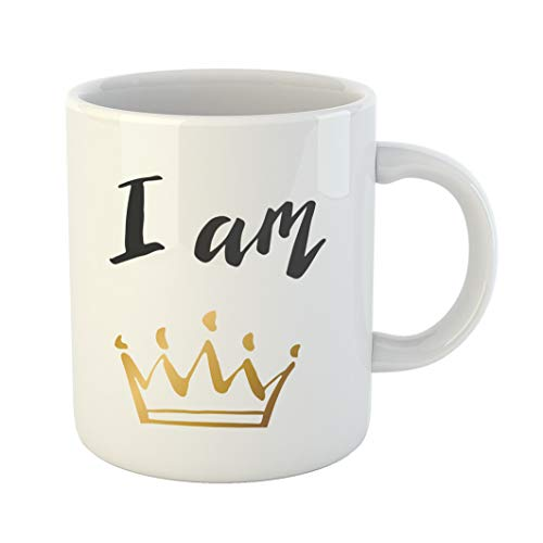 Emvency 11 Ounces Coffee Mug Drawn Hand Lettering I Am Queen King Gold Crown Decorating of in and White Sketch Brush White Ceramic Glossy Tea Cup With Large C-handle