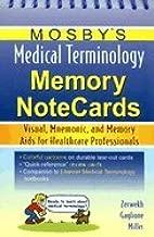 Mosby's Medical Termin Memory Notecards (08) by RN, JoAnn Zerwekh MSN EdD - RN, Tom Gaglione MSN [Spiral-bound (2007)]