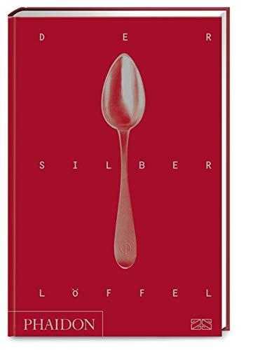 Der Silberlöffel: Die Bibel der italienischen Küche
