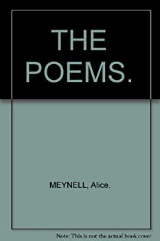Hardcover The Poems of Alice Meynell: Complete Edition Book