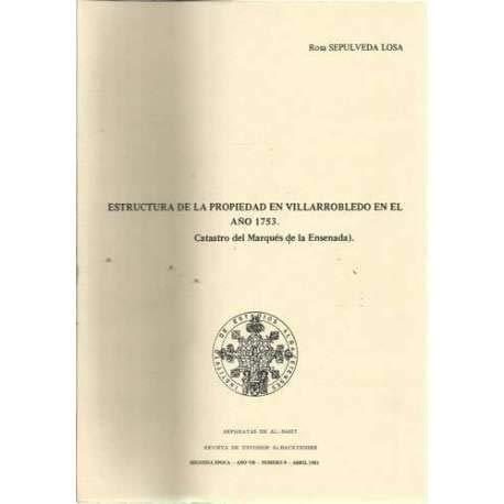 Estructura de la propiedad en Villarrobledo en el año 1753. Castatro del...