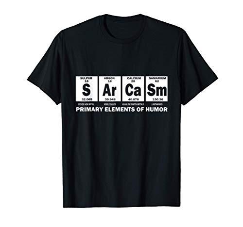 Sarcasm Primary Elements Of Humor Wissenschaft S AR ca SM T-Shirt