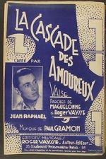 PARTITION CHANT SEUL - LA CASCADE DES AMOUREUX - PAUL GRAMON - PAROLES MAGUELONNE - ROGER VAYSSE - 1941