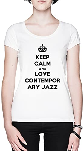 Keep Calm and Love Contemporary Jazz Blanca Mujer Camiseta Tamaño L White Women's tee Size L