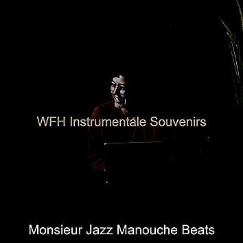WFH Instrumentale Souvenirs