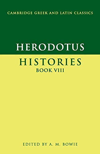 Herodotus: Histories Book VIII (Cambridge Greek and Latin...