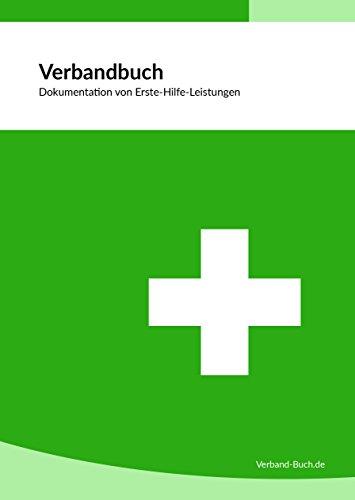 Verbandbuch/Unfallbuch Stand 2021 - DIN A5 + doppelte Seitenanzahl GRÜN - DSGVO konform - für Gewerbe, Arbeit und Erste-Hilfe-Maßnahmen