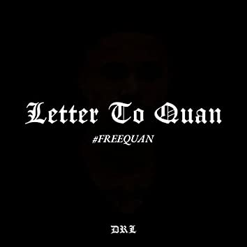 Letter To Quan