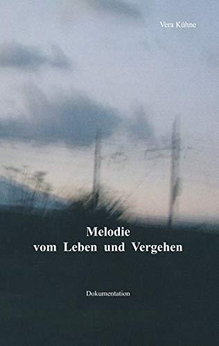 Melodie vom Leben und Vergehen: Dokumentation