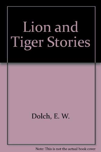 Lion and Tiger Stories