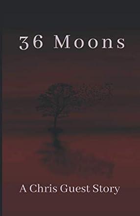 36 Moons