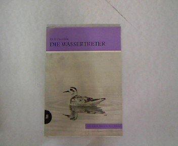 Die Wassertreter. Die Neue Brehm-Bücherei, Heft 349