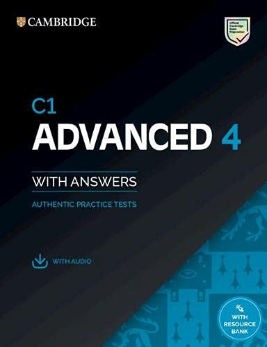 C1 Advanced 4 Student's Book with Answers with Audio with Resource Bank: Authentic Practice Tests (CAE Practice Tests)
