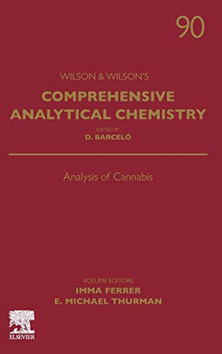 Compare Textbook Prices for Analysis of Cannabis Volume 90 Comprehensive Analytical Chemistry, Volume 90 1 Edition ISBN 9780444643414 by Ferrer, Imma,Thurman, Michael E.