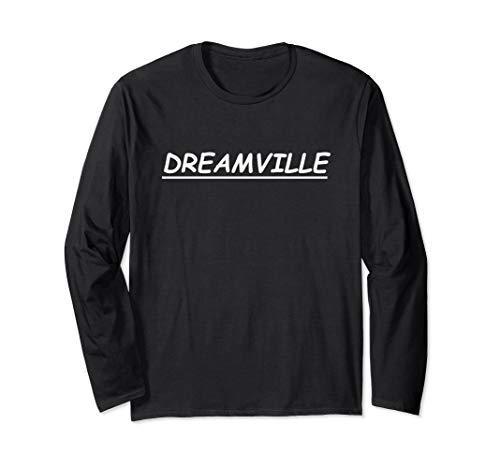 DREAMVILLE T-SHIRT Long Sleeve T-Shirt